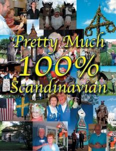 Pretty Much 100% Scandinavian is a documentary by filmmaker Stefan Quinth.