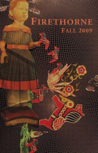 The cover of the Fall 2009 edition of <i>Firethorne</i>.