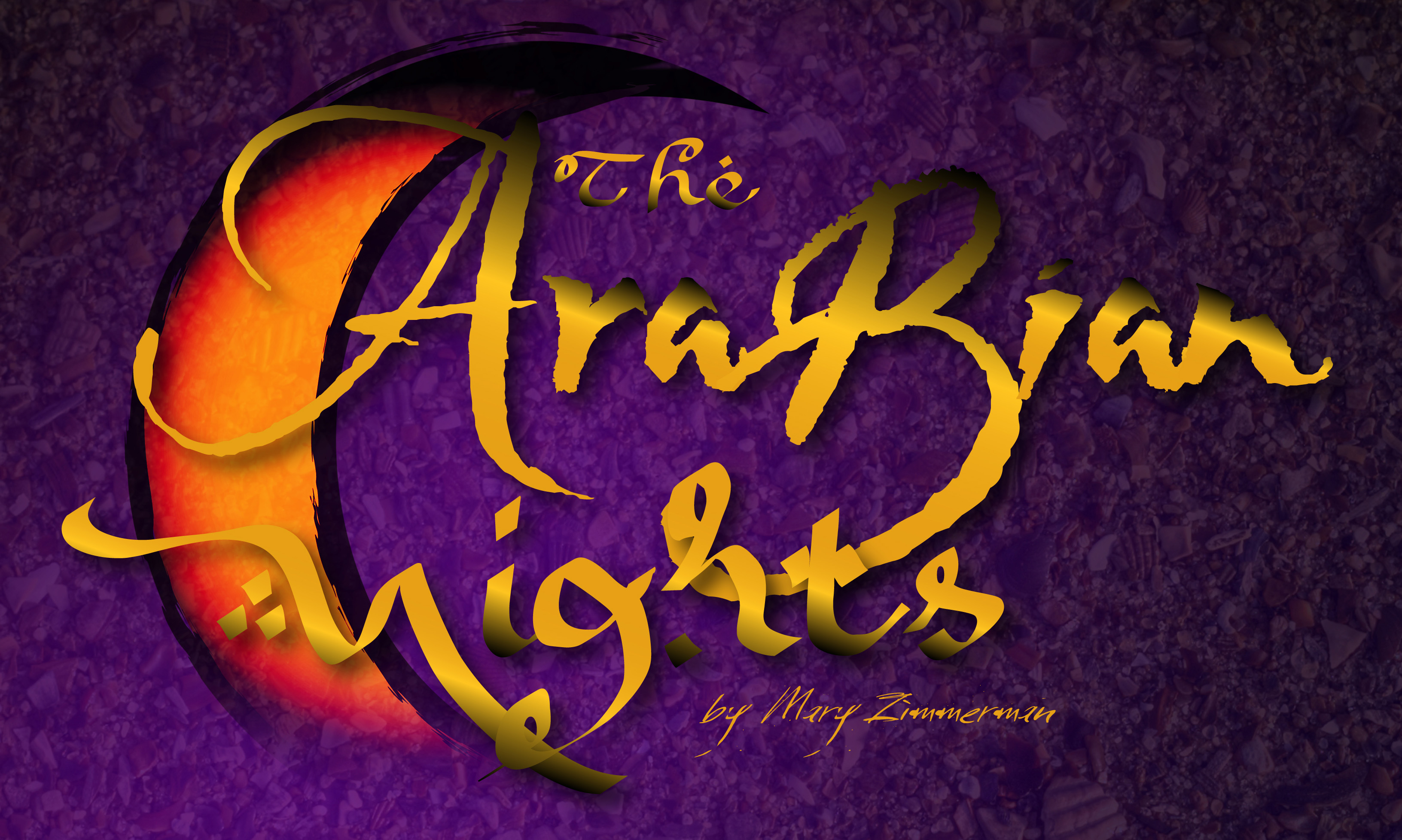 Department Of Theatre And Dance Presents The Arabian