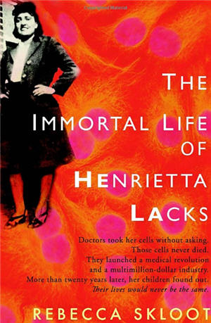 The Immortal Life of Henrietta Lacks was published in 2010 and has been a popular common reading selection ever since.